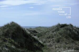 """På audiovisuel oplevelse i det midt- og vestjyske lydlandskab med """"Perspektiver af lyd"""""""